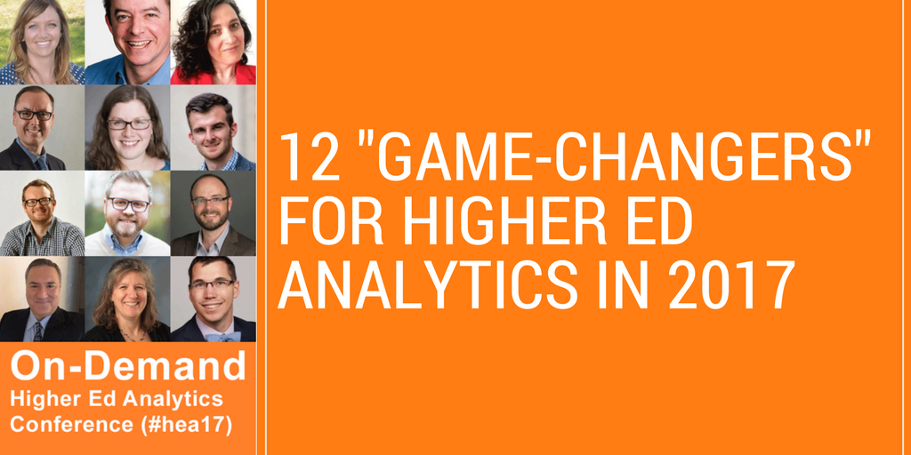 "12 ""game-changers"" for higher ed analytics in 2017"
