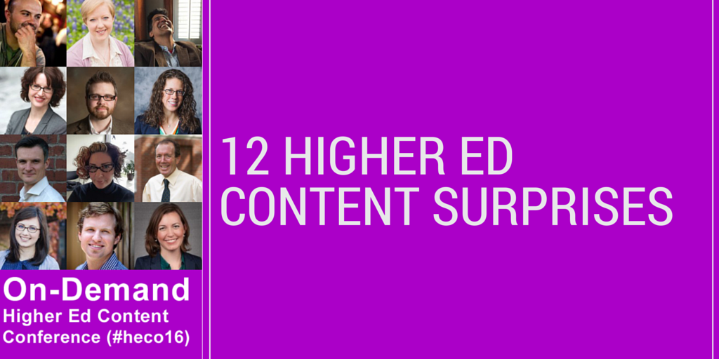 Higher Ed Content Surprises