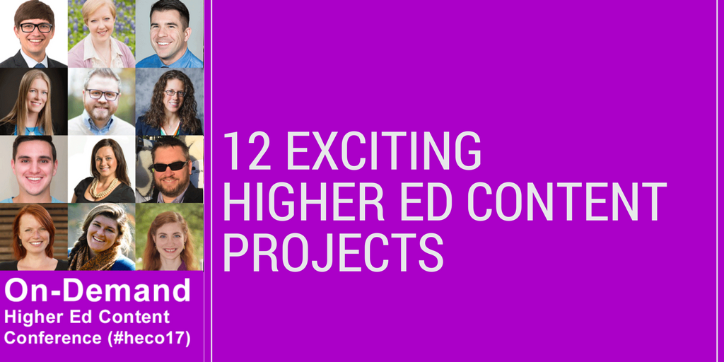 12 Exciting Higher Ed Content Projects