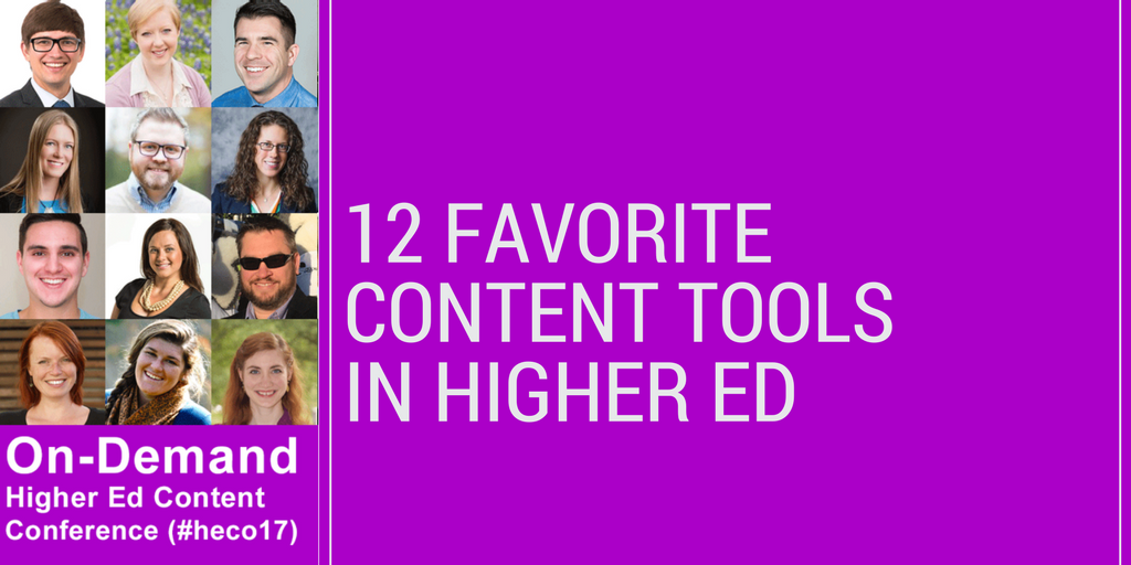 12 Favorite Content Tools in Higher Ed