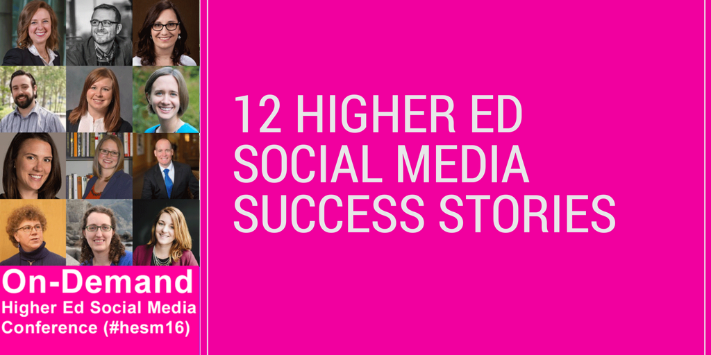 Higher Ed Social Media Success Stories