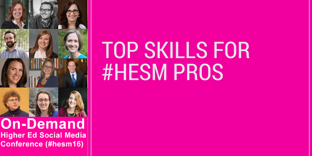 Top Skills for Higher Ed Social Media Professionals