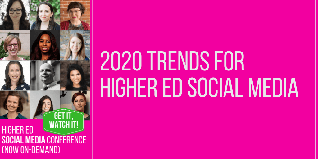 2020 trends for higher ed social media