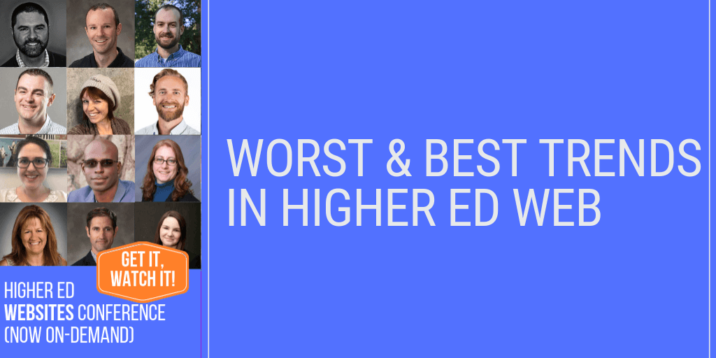 Higher Ed Websites Best Trends and Worst Trends